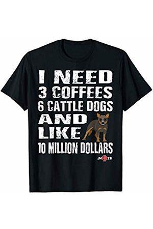 ToonTyphoon Funny Australian Cattle Dog I Need T-Shirt