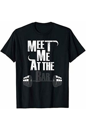 My Shirt Hub Meet Me At The Bar Funny Gym Weightlifting Joke Bro Gift T-Shirt