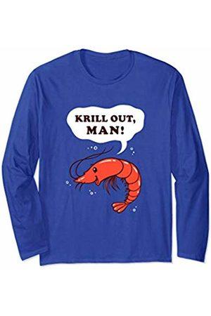 Funny Krill Pun Tee Shrimp Designs Krill Out Man - Funny Krill Pun Shrimp Long Sleeve T-Shirt