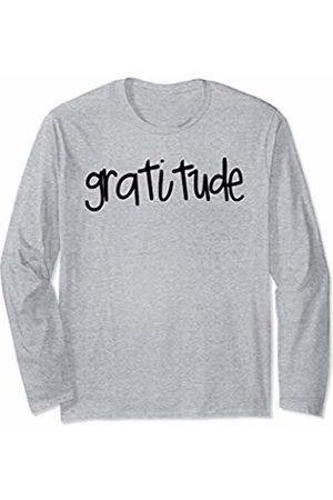 Grateful Gratitude Womens Mens Gifts Tees Grateful Gratitude For Women Women Gift Unisex Tee Long Sleeve T-Shirt