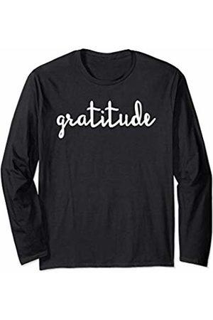 Positive Grateful Gratitude Womens Mens Gifts Positive Grateful Gratitude For Women Men Gift Unisex Tee Long Sleeve T-Shirt