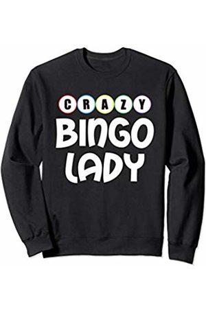 Bingo Clothes Crazy Bingo Lady Funny Lucky Player Bingo Pun Humor Sweatshirt