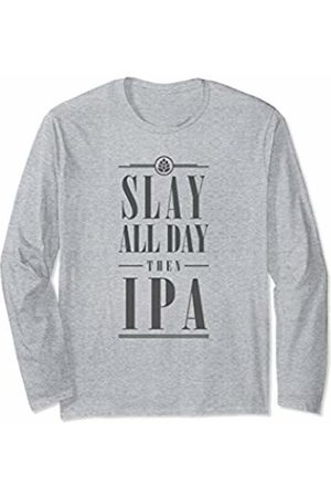 BrewerShirts Slay All Day Then IPA Beer Girl Tee Women Craft Lover Gift Long Sleeve T-Shirt