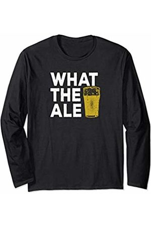 Funny Beer Co Funny Craft Beer Gift for Guys Microbrewing What the Ale Long Sleeve T-Shirt