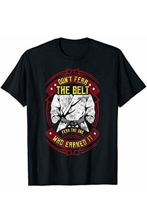 Awesome Mixed Martial Arts Self Defense Gifts Don't Fear The Belt Fear The One Who Earned It MMA Blackbelt T-Shirt