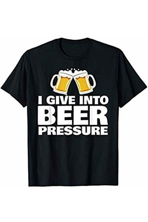 Miftees I give into beer pressure funny beer drinking T-Shirt