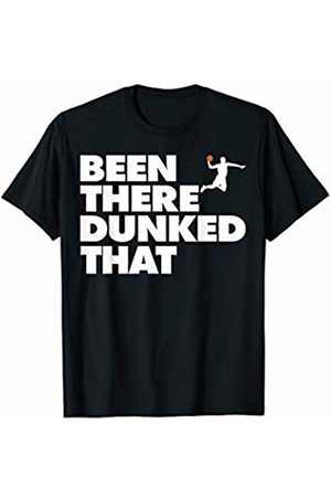 Miftees Been There Dunked That funny Basketball Player gift T-Shirt