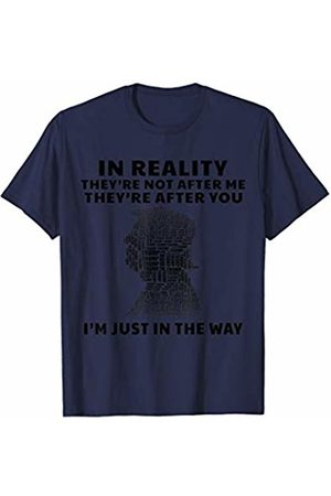 Vishtea In Realty They're Not After Me They're After You Trump 2020 T-Shirt