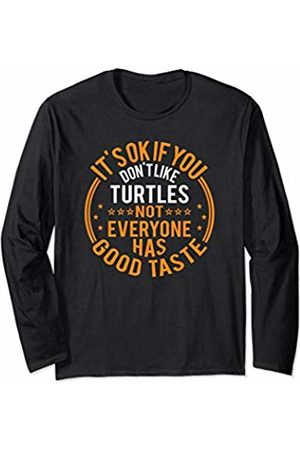 Funny Turtles Gifts Apparel It's Okay If You Don't Like Turtles Funny Turtles Lover Long Sleeve T-Shirt