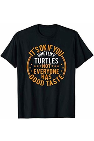 Funny Turtles Gifts Apparel It's Okay If You Don't Like Turtles Funny Turtles Lover T-Shirt