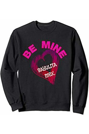 Love Mexican Vacation Beach Fun Be Mine Sayulita Mexico Valentine's Day Proposal Honeymoon Sweatshirt