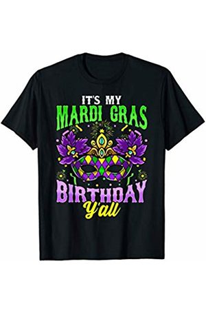 Tee Styley Its My Mardi Gras Birthday Yall Fat Tuesday New Orleans T-Shirt