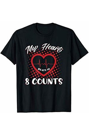 Dance Lovers Clothing Apparel Novelty Gifts T-shirts - My Heart Beats in 8 Counts Dance Dancers Gift T-Shirt