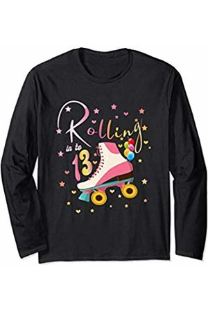 Rolling Into 13 Bday Princess Kids Son Girls Party 13 Years Old Birthday Girls Roller Skates 13rd 80's Outfit Long Sleeve T-Shirt