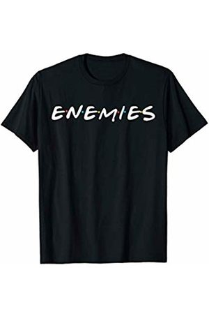 Miftees Enemies funny competitive T-Shirt