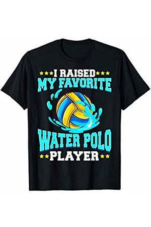 Tee Styley I Raised My Favorite Water Polo Player Parent Sports T-Shirt