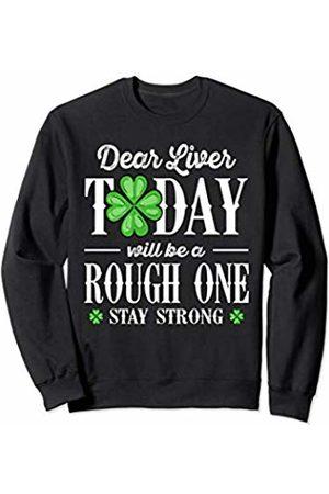 Wowsome! Dear Liver Irish St Patricks Day Funny Drinking Men Women Sweatshirt