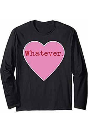 Rain Funny Single Ladies Valentines Day Apparel Funny Single Ladies Valentines Day Whatever Candy Heart Long Sleeve T-Shirt