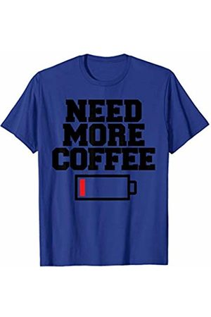 Miftees Need More Coffee funny Coffee Lover T-Shirt