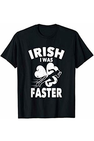 St Patrick's Day Running Enthusiast Shirts & Gifts Irish I Was Faster | Cool St Patrick's Day Race Runner T-Shirt