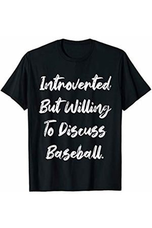 401Merch Introvert Apparel Introverted But Willing To Discuss Baseball. Funny Sports T-Shirt