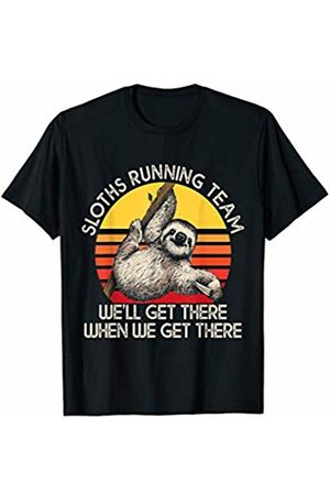 Funny Sloth Gift Sloth Running Team We Will Get There When We Get There T-Shirt