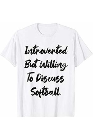 401Merch Introvert Apparel Introverted But Willing To Discuss Softball. Funny Sports T-Shirt
