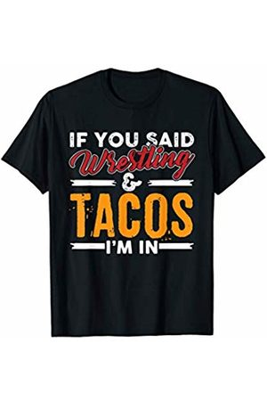 Mexican Food Taco Shirts Funny Taco Shirt Wrestling & Tacos Sports Tees Fitness Gifts T-Shirt