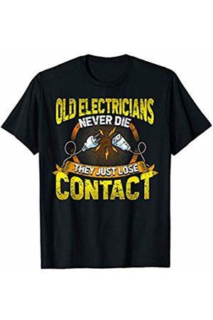Tee Styley Old Electricians Never Die They Just Loose Contact T-Shirt