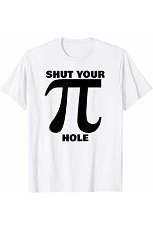 Miftees Shut Your Pi Hole funny Sarcastic Pi Day T-Shirt