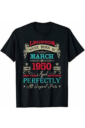 Born In March 1950 70th Years Old Birthday Gift Legends Were Born In March 1950 70th Birthday Gifts T-Shirt