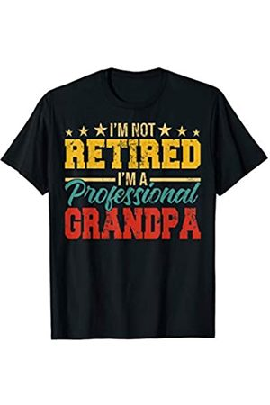 Funny Vintage Retirement Father's Day Gifts Vintage I'm Not Retired I'm Professional Grandpa Father Day T-Shirt