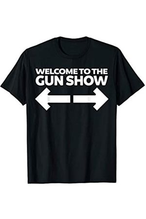 Miftees Welcome to the gun show funny bodybuilder gym T-Shirt
