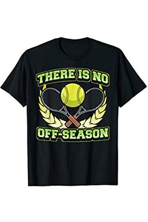 Tee Styley Tennis There Is No Off Season Player Team Coach Men Women T-Shirt
