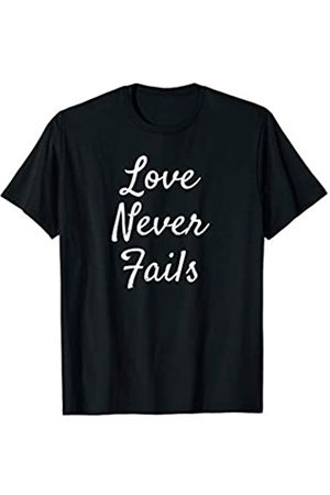 P37 Design Studio Jesus Shirts Christian Love Quote Gift for Women Cute Love Never Fails T-Shirt