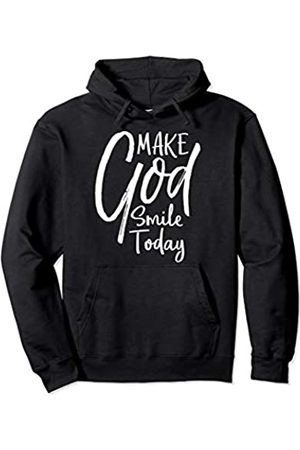 P37 Design Studio Jesus Shirts Christian Positivity Quote for Women Make God Smile Today Pullover Hoodie