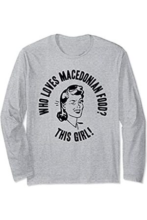Things I Love Who Loves Macedonian Food? This Girl! Womens Cooking Gift Long Sleeve T-Shirt