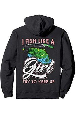Tee Styley I Fish Like A Girl Try To Keep Up Fishing Fisherman Women Pullover Hoodie
