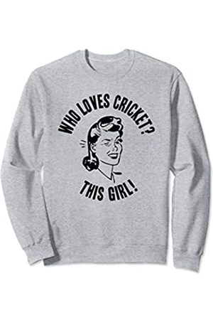 Things I Love Who Loves Cricket? This Girl! Womens Sport Novelty Gift Sweatshirt