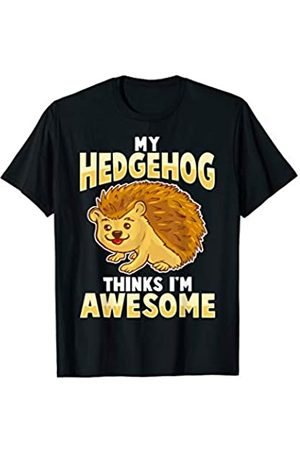 Tee Styley My Hedgehog Thinks Im Awesome Pet Kids Men Women T-Shirt