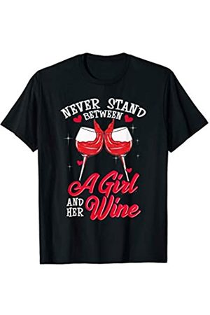 Tee Styley Never Stand Between A Girl And Her Wine Women Mom Aunt T-Shirt