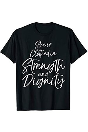 P37 Design Studio Jesus Shirts Proverbs 31 Woman She is Clothed in Strength and Dignity T-Shirt