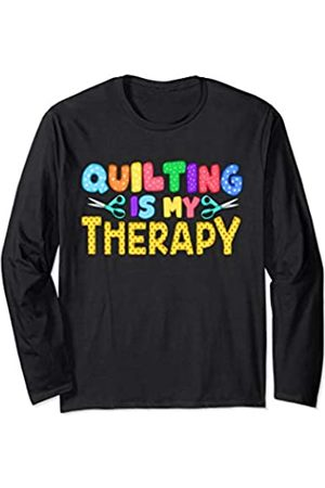 Tee Styley Quilting Is My Therapy Quilts Women Mom Grandma Aunt Sister Long Sleeve T-Shirt
