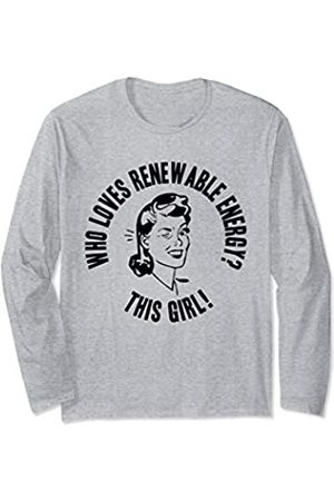 Things I Love Who Loves Renewable Energy? This Girl! Womens Funny ECO Gift Long Sleeve T-Shirt