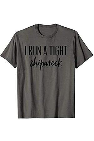 I Run A Tight Shipwreck Tshirt Women,Men,Mom,Dad I Run a Tight Shipwreck T Shirt