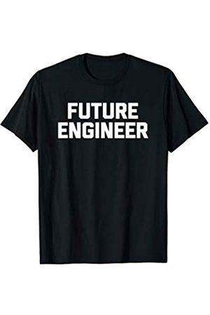 NoiseBot Future Engineer T-Shirt funny saying sarcastic novelty humor