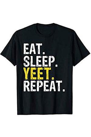 Eat Sleep Yeet Repeat Tee Shirts Eat Sleep Yeet Repeat Gift T-Shirt