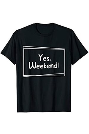 My Shirt Hub Yes Weekend Funny Square Design No Work No School T-Shirt