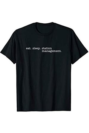 Eat Sleep Swag Eat Sleep Station Management T-Shirt
