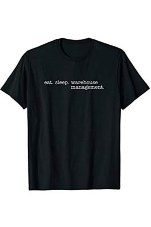 Eat Sleep Swag Eat Sleep Warehouse Management T-Shirt